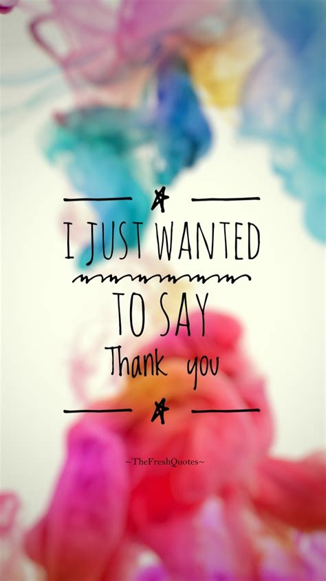 I Just Wanted To Say Thank You Messages And Quotes The