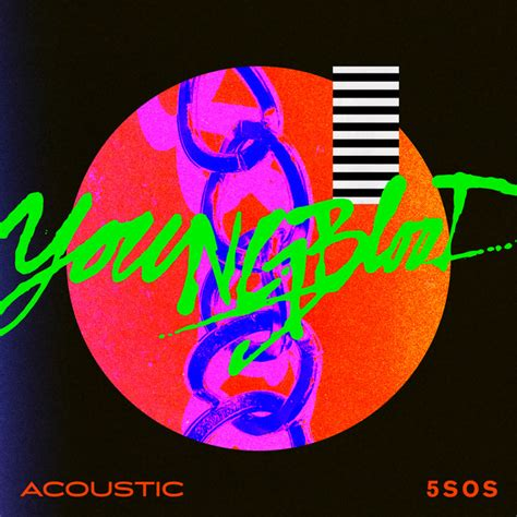 Youngblood (acoustic) By 5 Seconds Of Summer On Spotify