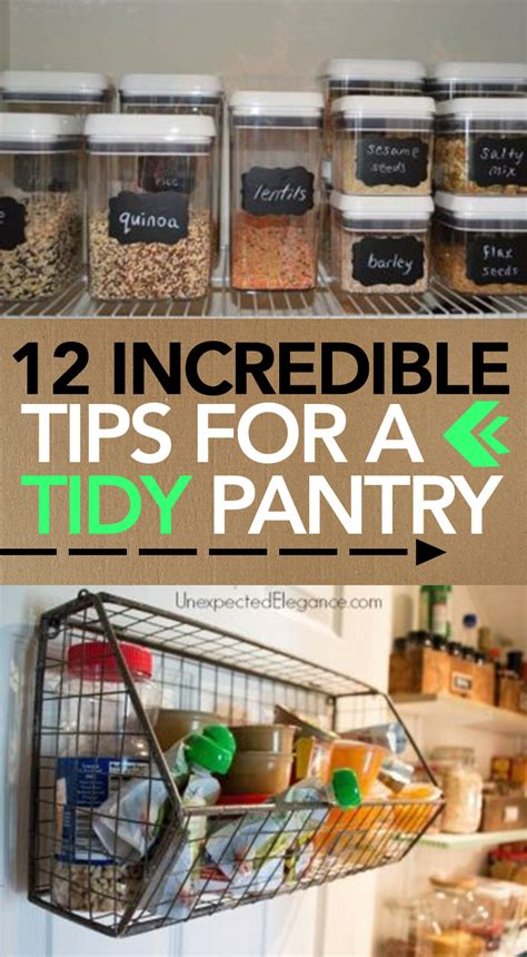 incredible tips   tidy pantry