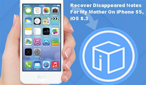 my notes on my iphone disappeared recover disappeared notes for my on iphone 5s ios 8 3