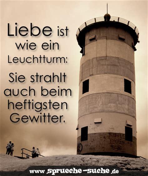 spruch liebe ist wie ein leuchtturm sprueche suche