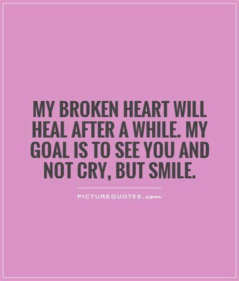 heal  broken heart quotes quotesgram