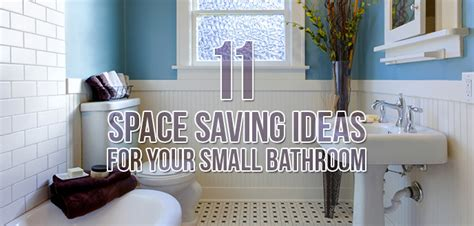11 Space Saving Ideas for Your Small Bathroom Budget