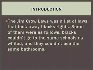Jim Crow Laws Photo Essay - ppt download