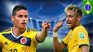 Brazil vs Colombia: Neymar and James Rodriguez are ready ...