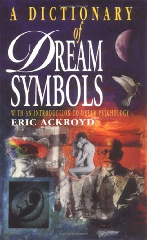 dictionary  dream symbols   introduction