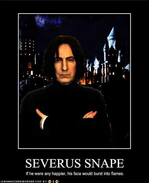 Severus Snape Memes - speak of the devil a day in the life of severus snape
