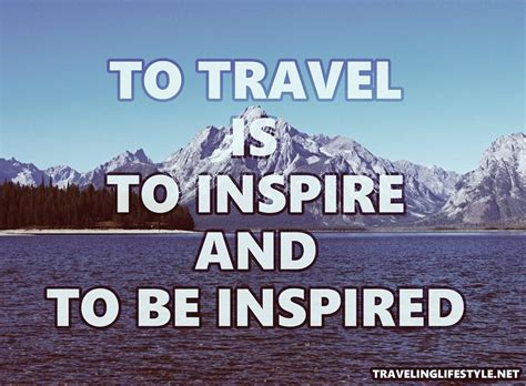 Boat Travel Quotes by Top Inspiring Travel Quotes By Travelers Of 2018