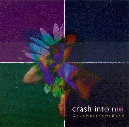 Dave Matthews Band Crash Into Me Wwwpixsharkcom