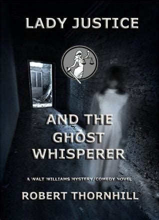 lady justice   ghost whisperer  robert thornhill