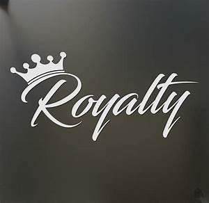 Royalty sticker... Royalty