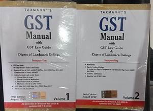 Taxmann U2019s Gst Manual With Gst Law Guide  U0026 Digest Of