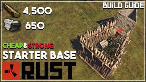 rust base starter building cheap