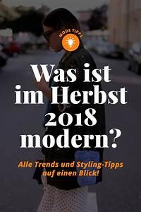 Herbst Trend 2018 : was ist im herbst 2018 modern alle trends und styling tipps auf einen blick ~ Watch28wear.com Haus und Dekorationen