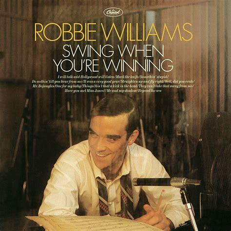 Robbie Williams Swing When You Re Winning by Robbie Williams Fanart Fanart Tv