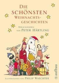 """Peter Härtling (hg) """"die Schönsten Weihnachtsgeschichten"""