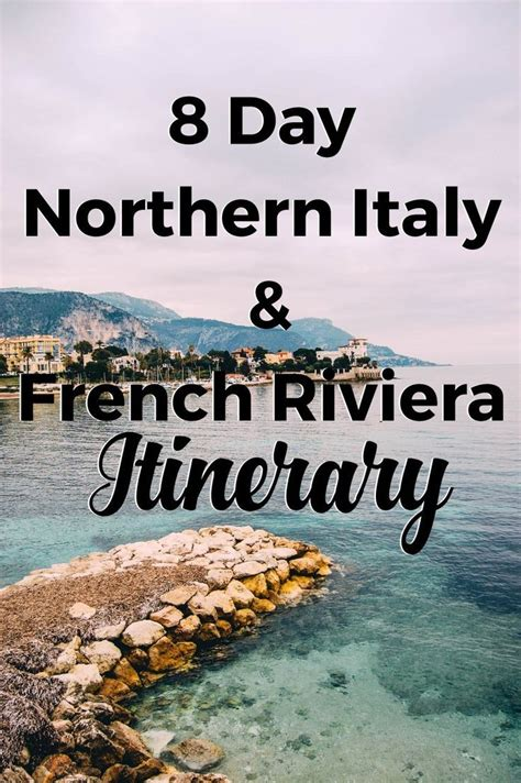 8 Day Northern Italy And French Riviera Itinerary Travel