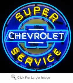 Chevy Super Service Neon Sign only $399 99 Neon Auto