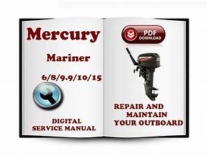 Mercury Mariner Outboard 6 8 9 9 10 15 Hp 2