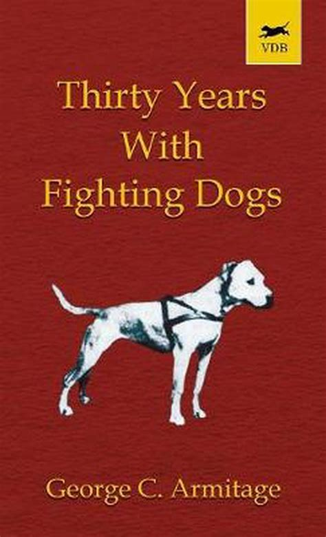 Thirty Years With Fighting Dogs Vintage Dog Books Breed