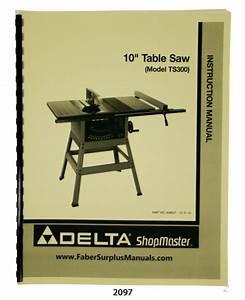 Delta 10 U0026quot  Table Saw Model Ts300 Instructions  U0026 Parts List
