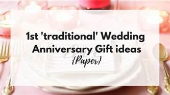 traditional wedding anniversary gift 1st traditional wedding anniversary gift ideas paper busy