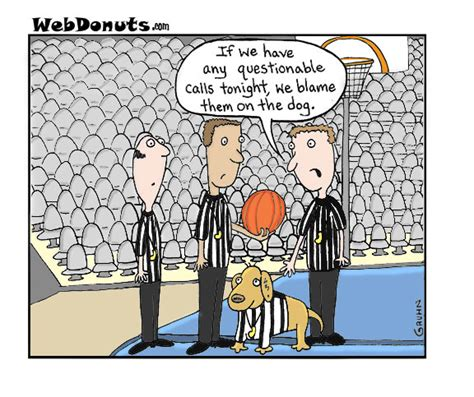 Funny Quotes For Basketball Referee. QuotesGram