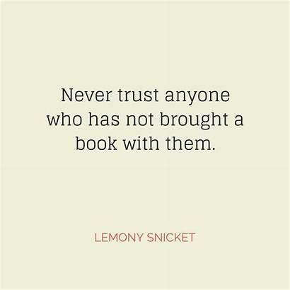 Lemony Snicket Quotes Quote Quotereel