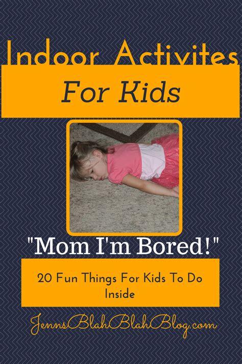 indoor activities  kids  fun   kids