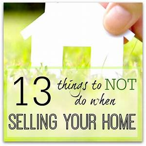 13 Things To NOT Do When Selling Your Home Staging Tips