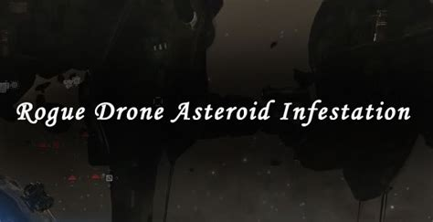 Rogue Drone Asteroid Infestation