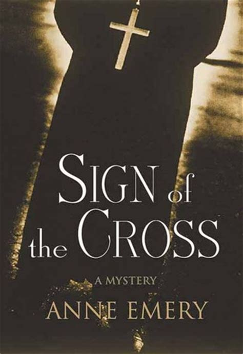 sign   cross  anne emery reviews discussion bookclubs lists