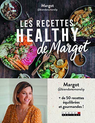 telecharger  les recettes healthy de margot epub livre