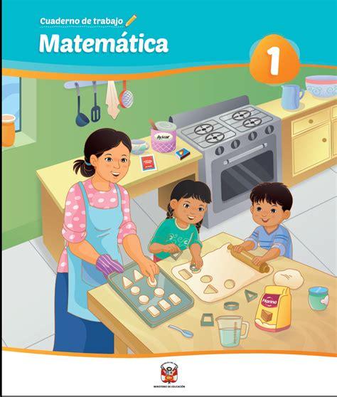 Matemática 1 : cuaderno de trabajo para primer grado de