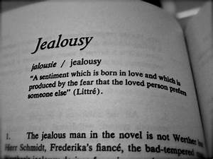 vnesateox: May ... Admitting Jealousy Quotes