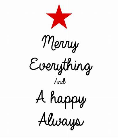 Merry Everything Always Happy Matic