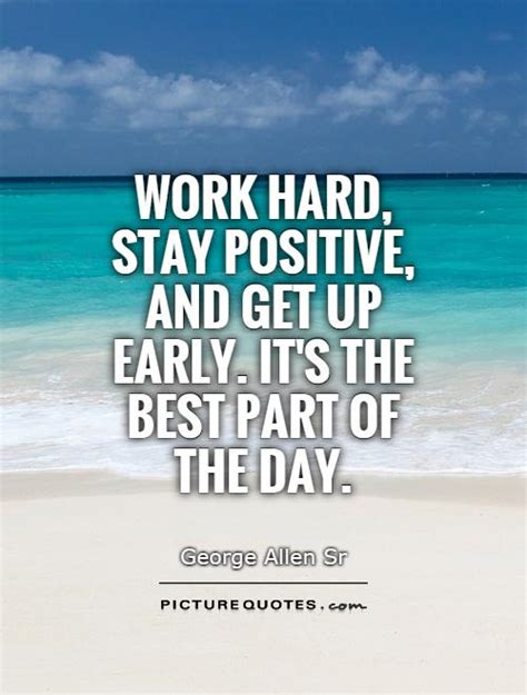 Positive Quote Of The Day Stay Positive At Work Quotes Quotesgram