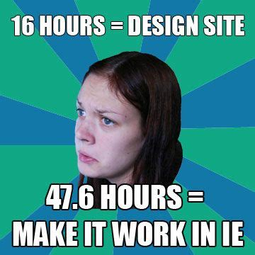 Web Design Memes - web design meme ie geekland pinterest