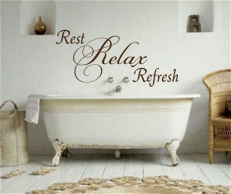 Bathroom Relaxation Quotes by Rest Relax Refresh Wall Decals Trading Phrases