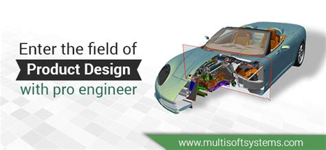 enter  field  product design  pro engineer