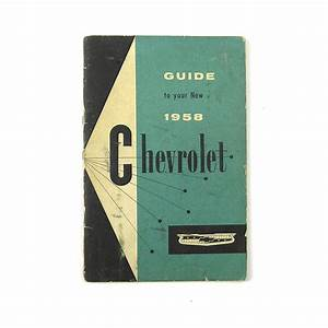 1958 Chevrolet Owners Manual Guide To Your New 1958