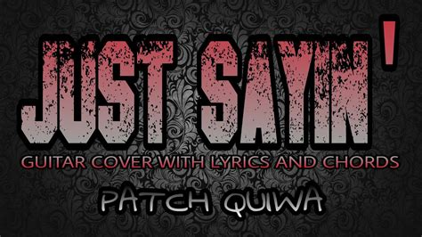 Patch Quiwa (guitar Cover With Lyrics