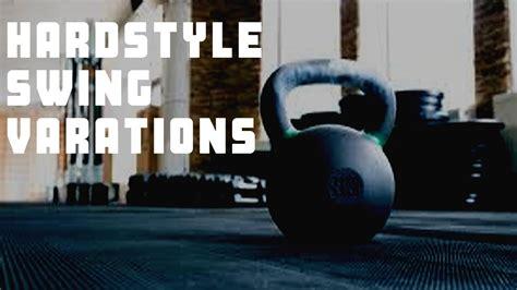 kettlebell swing variations hardstyle