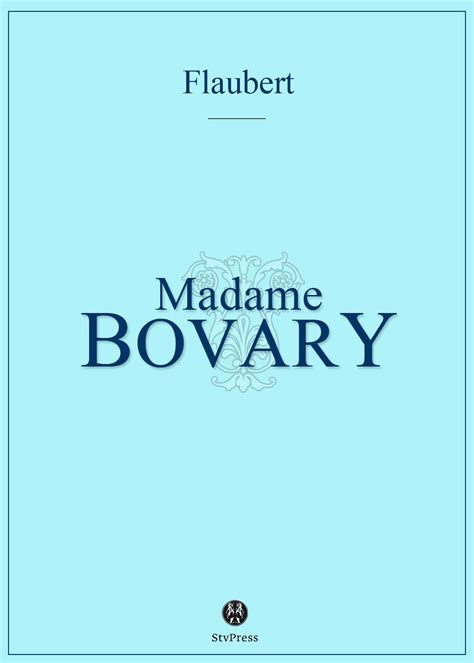 mme bovary gustave flaubert classiques
