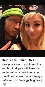 25+ Best Memes About Happy Birthday Mark | Happy Birthday ...