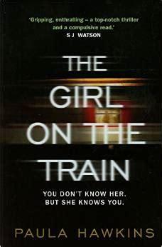 read psychological thriller  girl   train