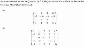 Jordansche Normalform Berechnen : minimal jordansche normalform bestimmen mathelounge ~ Themetempest.com Abrechnung