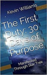 The First Duty:30 Days of Purpose: Manifested Through Star ...