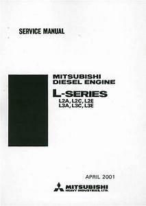 Mitsubishi Diesel Engine L2a L2c L2e L3a L3c L3e Service Manual