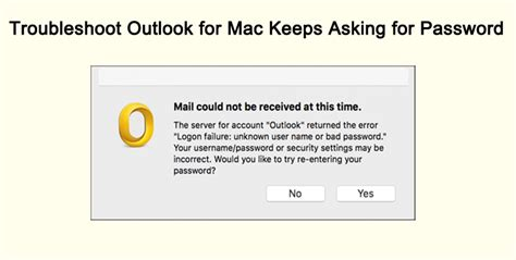 Office 365 Mail Keeps Asking For Password by Tips To Fix Outlook 2016 For Mac Keeps Asking For Password